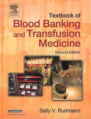 Textbook Of Blood Banking And Transfusion Medicine By Rudmann, Sally V., Ph.D.