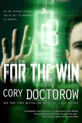 For the Win By Doctorow, Cory